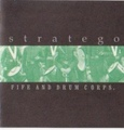 Stratego / Fife And Drum Corps.  CD