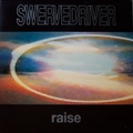 Swervedriver / Raise  CD