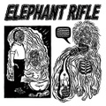 Elephant Rifle / Party Child   LP