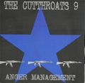 The Cutthroats 9 / Anger Management  CD