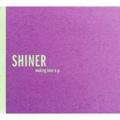 Shiner /  Making Love E.P  CD