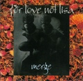 For Love Not Lisa / Merge  CD