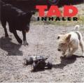 Tad / Inhaler  CD
