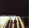 Onward Crispin Glover / The Further And The Faster  CD ‎