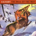"""Calvary / The Will Of The Way  7""""EP"""