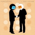 "Porcupine / I See Sound   12""EP"