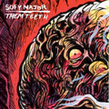 "Sofy Major/Them Teeth Split 7""EP"