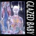 "Glazed Baby / Hundgun  7""EP"