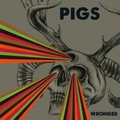 Pigs / Wronger  LP