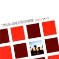 Traindodge / Torch EP+2  CD