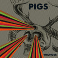 Pigs / Wronger  CD