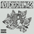 ROCKCRIMAZ down with it CD