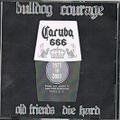 BULLDOG COURAGE demo 2007 CD-R