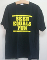 NO REDEEMING SOCIAL VALUE beer equals fun T-SHIRTS ( USED )