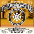 DEAD FUCKIN' NINJA int'l players classic pt.3 MIX CD