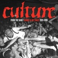 CULTURE from the vault demo and outtakes LP