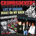 CRUMBSUCKERS life of dreams / beast on my back CD