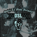 DSL spirit to move forward CD