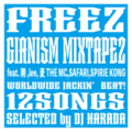 FREEZ gianism mixtape 2 CD