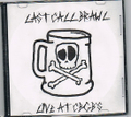LAST CALL BRAWL live at CBGB CD-R ( USED )