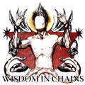 WISDOM IN CHAINS igilante saint 7inch