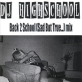 DJ HIGHSCHOOL back 2 school (sad but true…) MIX CD-R