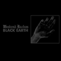 WEEKEND NACHOS black earth 7inch