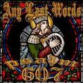 ANY LAST WORDS psalm607 CD
