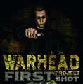 WARHEAD PROJECT first shot CD