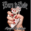 BORN TO HATE romper la baraja CD