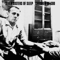 SEVEN SISTERS OF SLEEP / CHILDREN OF GOD split 12inch