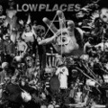 LOW PLACES spiritual treatment 12inch