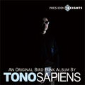 TONOSAPIENS presidents heights CD
