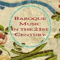 V.A / Baroque Music in the 21st Century (910 201-2)