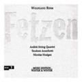 Wolfgang Rihm ヴォルフガング・リーム : Fetzen  アルディッティ弦楽四重奏団、テオドロ・アンゼロッティ、ニコラス・ホッジズ (910 178-2)