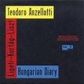 Teodoro Anzellotti / Hungarian Diady (910 212-2)