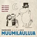 Mika Pohjola / Moomin Voices - Muminröster (CR9051-2)