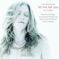 Hans Abrahamsen ハンス・アブラハムセン : Let Me Tell You レット・ミー・テル・ユー (910232-2)