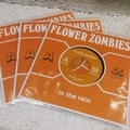 FLOWER ZOMBIES/ST