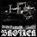 BROILER/VIOLENT CATAPULT EP
