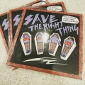 The Sleeping Aides And Razorblades/Save The Right Thing