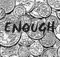 ENOUGH/enough