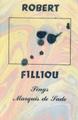 Robert Filliou - Sings Marquis De Sade