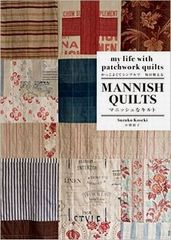 「MANNISH QUILTS 」
