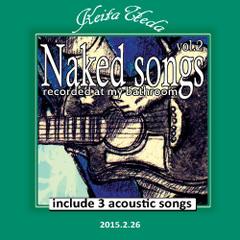 (web限)Naked songs vol.2/ウエダケイタ ※1500円以上ご購入で送料無料!