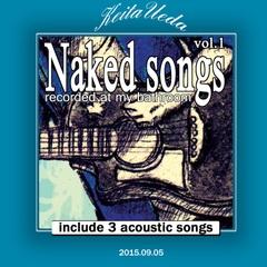 (web限)Naked songs vol.1/ウエダケイタ ※1500円以上ご購入で送料無料!