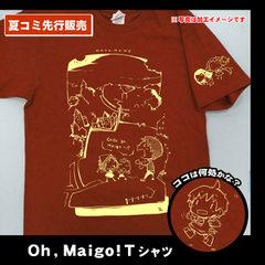 Oh,Maigo!Tシャツ