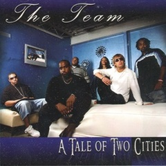 The Team / A Tale Of Two Cities