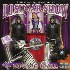 DJ Sugar Show / Novice Call
