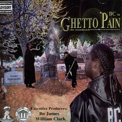 BC In Ghetto Pain